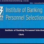 Institute of Banking Personnel Selection-naukriwalablog.com